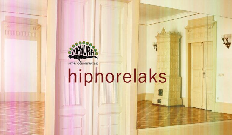 Hipnorelaks – powrót do równowagi