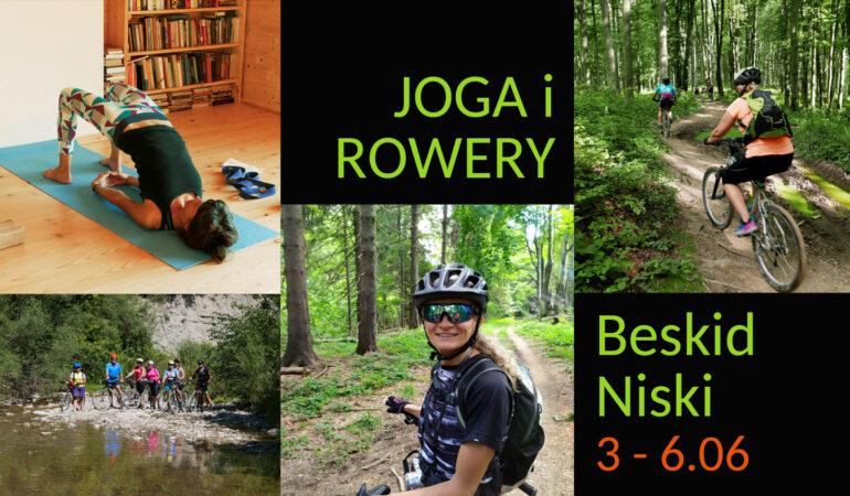 Joga i Rowery w Beskidzie Niskim, 3 – 6.06