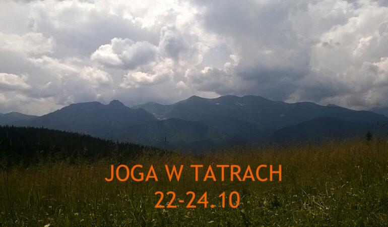 Joga w Tatrach, 22-24.10
